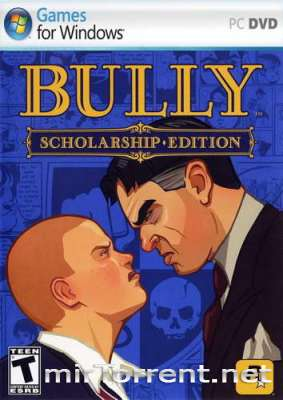 Bully Scholarship Edition / Хулиган