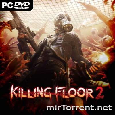 Killing Floor 2 Digital Deluxe Edition / Киллинг Флур 2