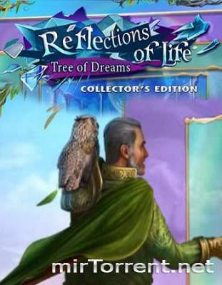 Reflections of Life Tree of Dreams Collectors Edition / ��������� ����� ������ ���� ������������� �������
