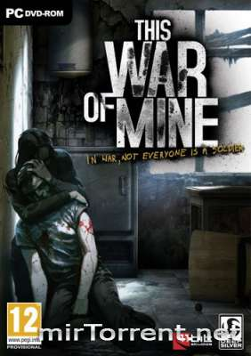 This War of Mine Anniversary Edition / Зис Вар оф Мине