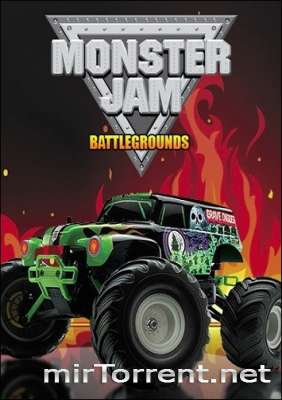 Monster Jam Battlegrounds / Монстр Джем Батлграунд