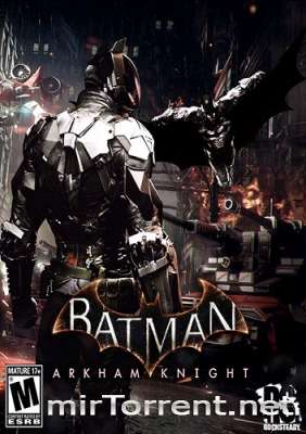 Batman Arkham Knight Premium Edition / Бэтмен Рыцарь Аркхема Премиум Эдишн
