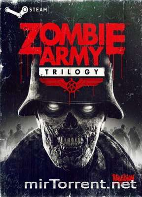 Zombie Army Trilogy / Зомби Армия Трилогия