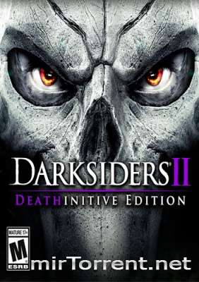 Darksiders II Deathinitive Edition / Дарксайдерс 2 Дефинитив Эдишн
