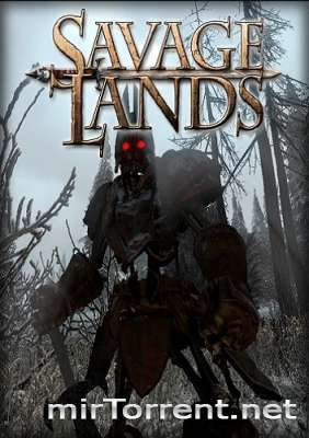 Savage Lands / Саваге Лендс