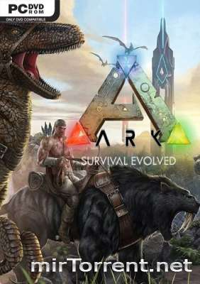 ARK Survival Evolved / АРК Сурвайвал Эволвед