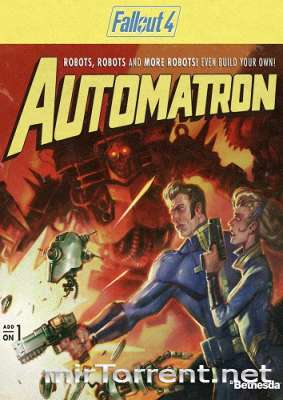Fallout 4 Automatron / Фоллаут 4 Аутоматрон