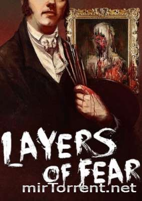 Layers of Fear / Лаэрс оф Феар
