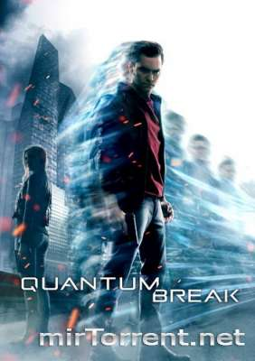 Quantum Break / ������� �����