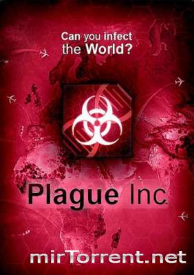 Plague Inc Evolved / Плагуе Инк Еволвед