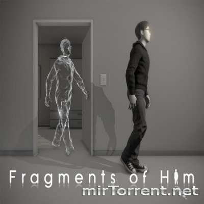Fragments of Him / �������� �� ���