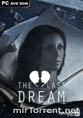 The Last Dream Developers Edition / �� ���� ���� ��������� �����