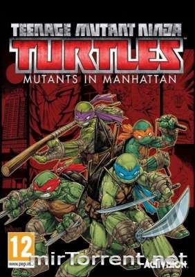 TMNT Mutants in Manhattan / ТМНТ Мутанты в Манхэттене
