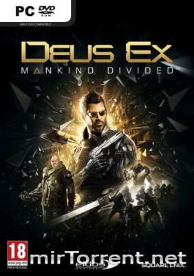Deus Ex Mankind Divided Digital Deluxe Edition / Деус Экс Мэнкайнд Дивайдед Диджитал Делюкс Эдишн