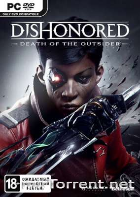 Dishonored Death of the Outsider / Дисхоноред Деад оф зе Аутсайдер
