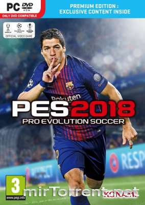 Pro Evolution Soccer 2018 FC Barcelona Edition / PES 2018 / ПЕС 2018