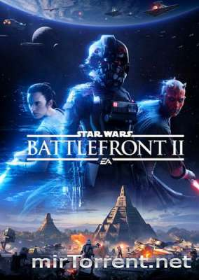 Star Wars Battlefront II / Стар Варс Батлфронт 2