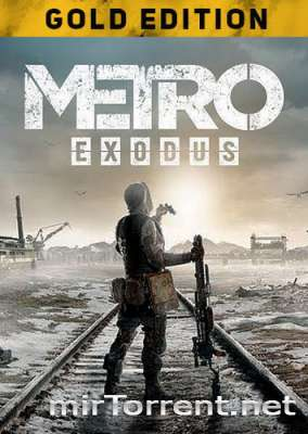 Metro Exodus Gold Edition / Метро Эксодус Голд Эдишн