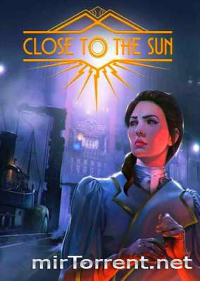 Close To The Sun / Клоус Ту Зе Сан