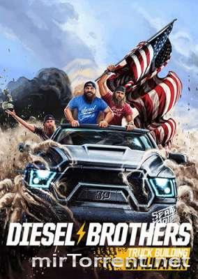 Diesel Brothers Truck Building Simulator / Дизель Бразерс Трюк Билдинг Симулятор