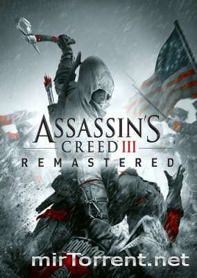 Assassins Creed 3 Remastered / Ассасин Крид 3 Ремастер