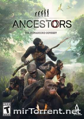 Ancestors The Humankind Odyssey / Анцесторс Зе Хуманкинг Одиссей