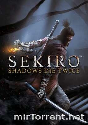 Sekiro Shadows Die Twice / Секиро Шадоу Дай Твице