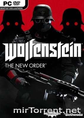 Wolfenstein The New Order / Вольфенштейн Зе Нью Ордер