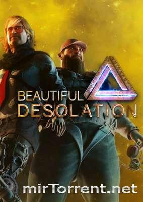 Beautiful Desolation / Красивое Опустошение