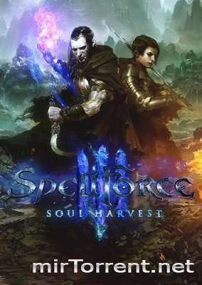 SpellForce 3 Soul Harvest / СпеллФорс 3 Соул Харвест
