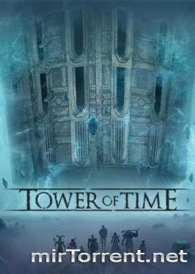 Tower of Time (2018) / Товер оф Тайм