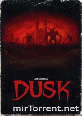 DUSK Intruder Edition / ДАСК Интрудер Эдишн