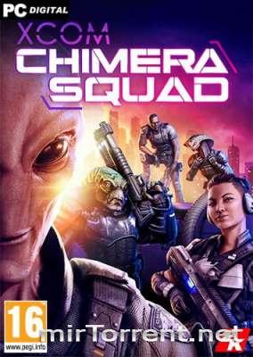XCOM Chimera Squad / XCOM Отряд Химера