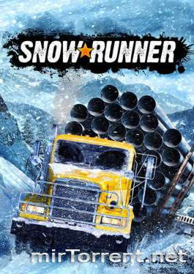 SnowRunner / СновРаннер