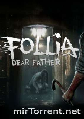 Follia Dear Father / Фолия Деар Фатер