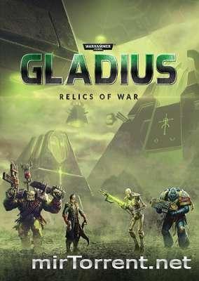 Warhammer 40,000 Gladius Relics of War Deluxe Edition / Вархаммер 40000 Гладиус Релик оф Вар Делюкс Эдишн
