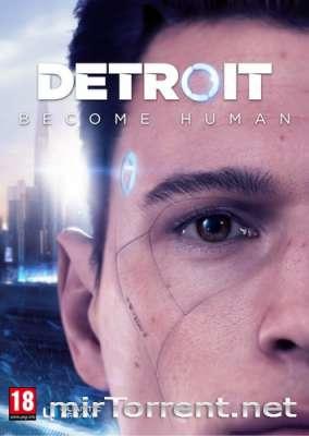 Detroit Become Human / Детройт Беком Хуман