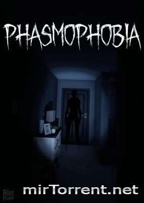 Phasmophobia / Фазмофобия