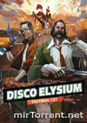 Disco Elysium The Final Cut / Диско Элизиум Зе Файнал Кат