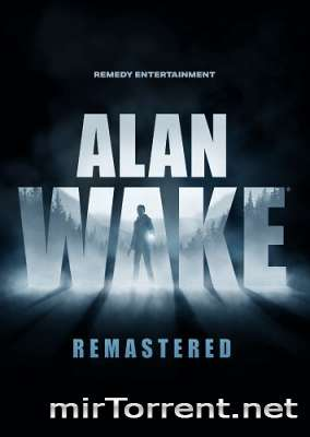 Alan Wake Remastered / Алан Уэйк Ремастер